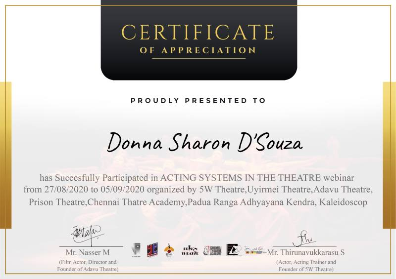 Ms. Donna Sharon D'Souza of III B.A. participated in a Ten day Theatre Workshop